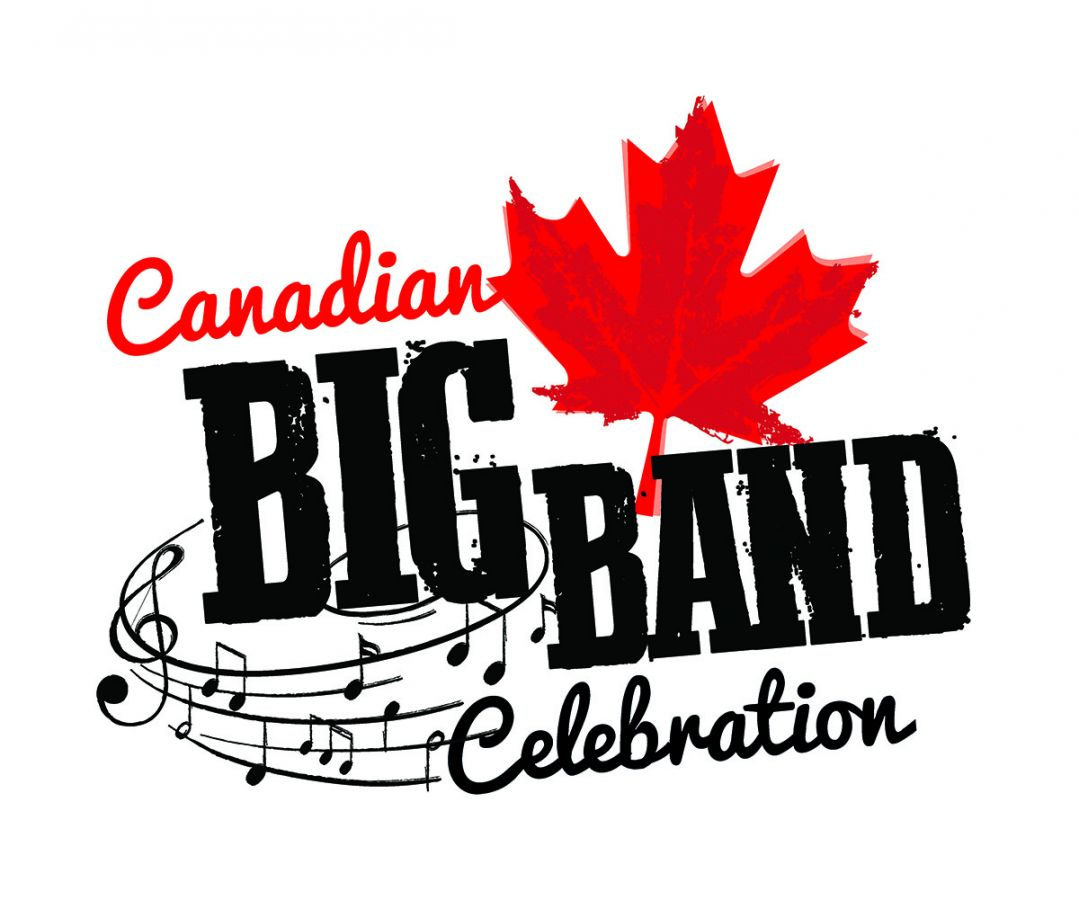 Canadian Big Band Celebration (Weekend Pass)