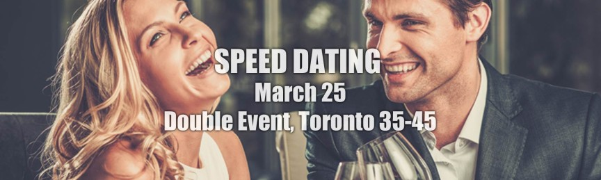 speed dating toronto age Yet until now it has only been available to younger people with a cut off age of 55   speed dating events bring together an equal number of men and women.