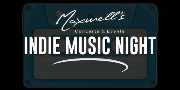 indie music night indie music night waterloo on live at maxwell 39 s concerts events march. Black Bedroom Furniture Sets. Home Design Ideas