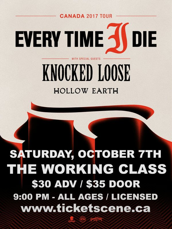Every Time I Die / Knocked Loose / Hollow Earth @ The Working Class (Timmins)