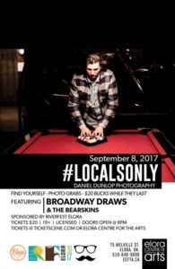 Locals Only - Dan Dunlop Photography Exhibit w/ Broadway Draws and The Bearskins!
