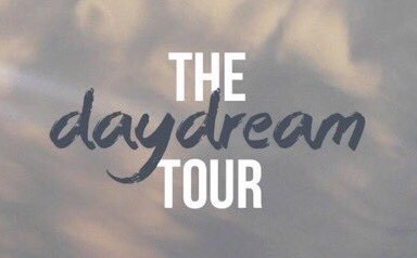 Day Dream Tour ( Toronto )