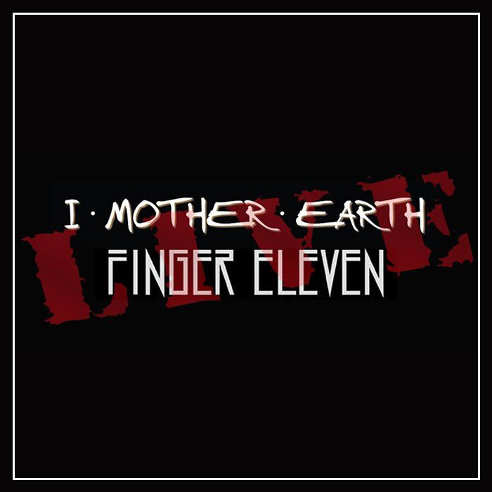 I Mother Earth & Finger 11