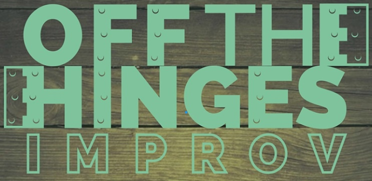 Off The Hinges Improv Comedy