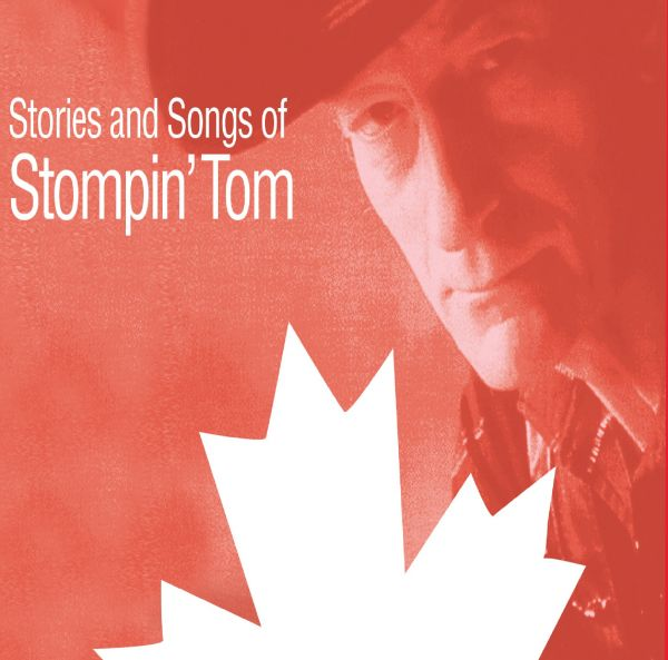 Whiskey Jack Presents: Stories & Songs of Stompin' Tom