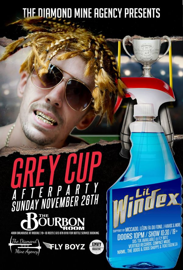 Grey Cup Afterparty with Lil Windex In Ottawa 11/26