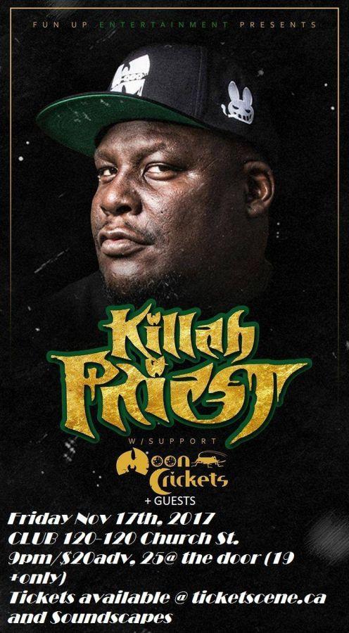 Toronto Car Sales >> Killah Priest   Killah Priest, Toronto, ON live at Club 120 - November 17, 2017 - Cancelled