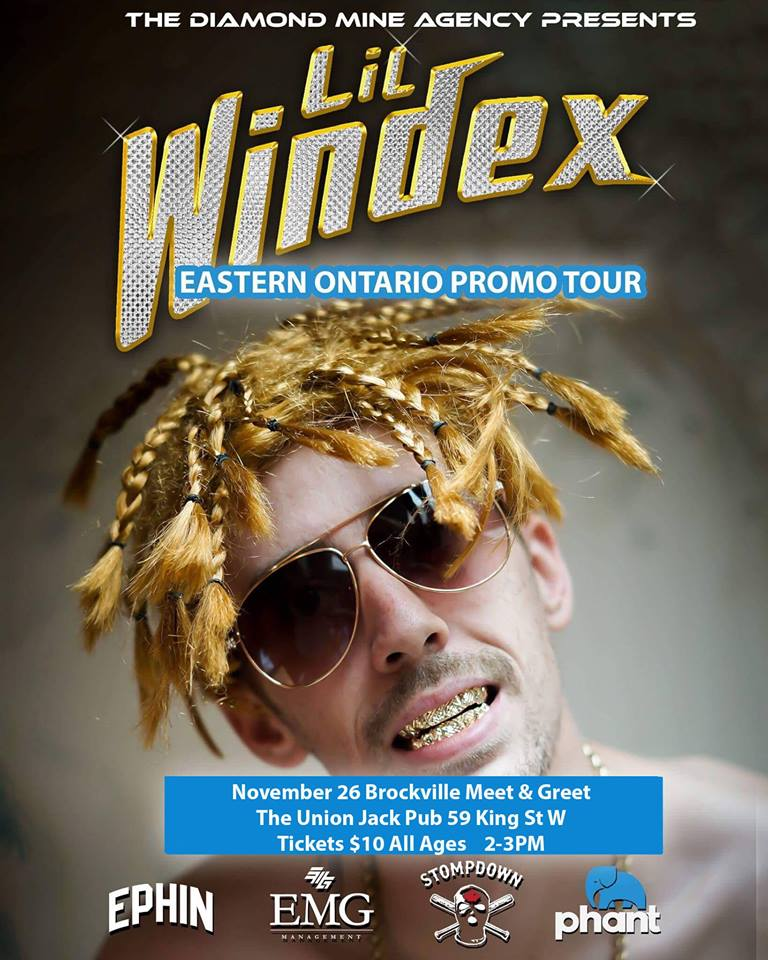 Lil Windex (Grey Cup Pre Party) In Brockville 11/26