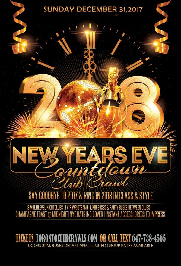 Toronto New Years Eve Countdown 2018 Club Crawl: Farewell to NYE 2017|Nest, Cube, Uniun, Fiction  & More