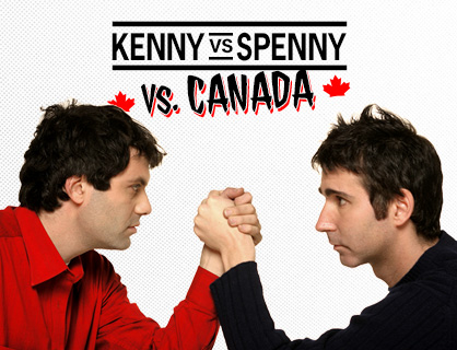 Kenny Vs Spenny Live In Brockville 12/14
