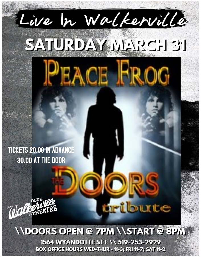 Peace Frog - Doors Tribute | Peace Frog Windsor ON live at Olde Walkerville Theatre - March 31 2018  sc 1 st  Ticketscene & Peace Frog - Doors Tribute | Peace Frog Windsor ON live at Olde ...