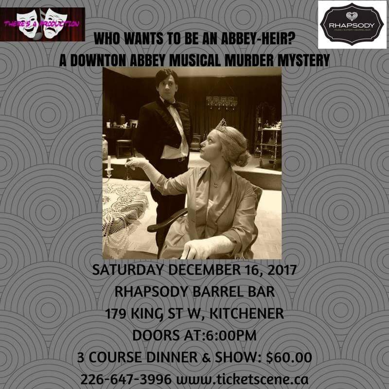 Downton Abbey Musical Murder Mystery Dinner Theatre