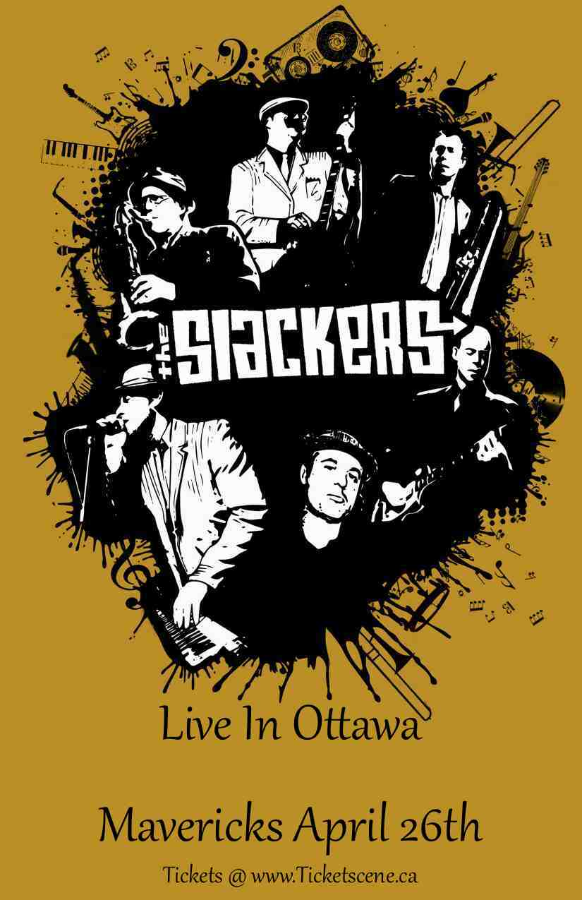 The Slackers Live In Ottawa April 26th