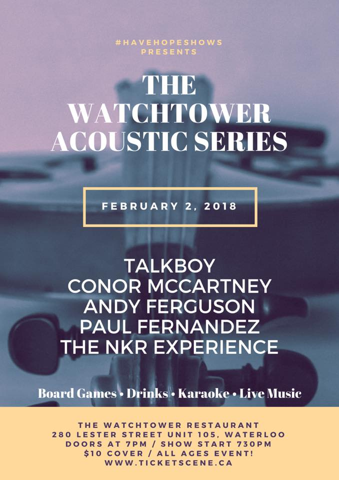 The Watchtower Acoustic Series Night 1