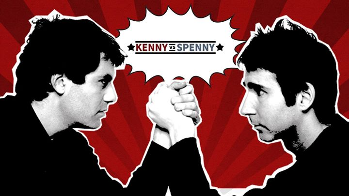 Kenny Vs Spenny Live In Sault Ste Marie March 10th