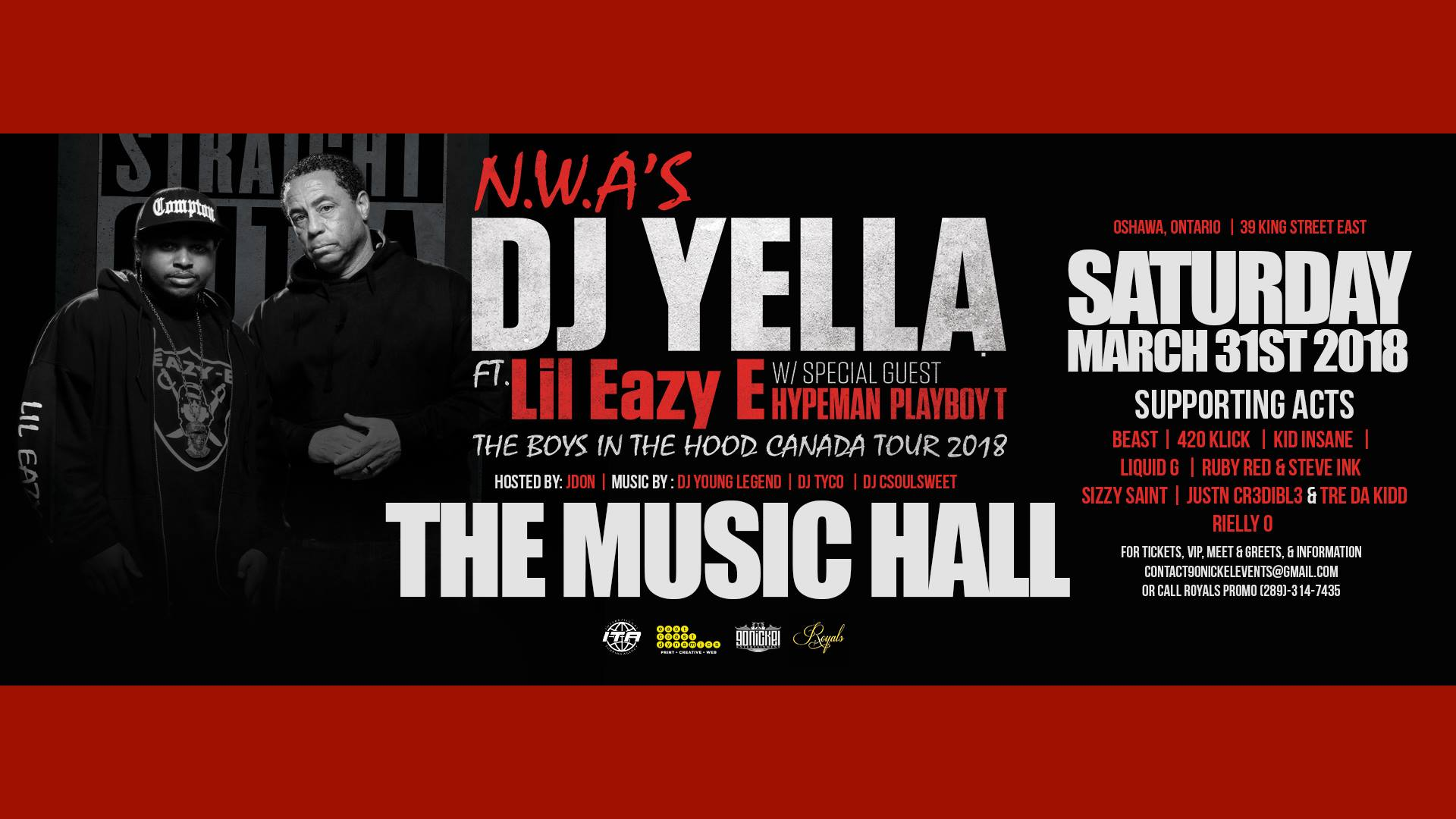 The Boys In The Hood Canada Tour w/ NWA's DJ Yella, & Lil Eazy E