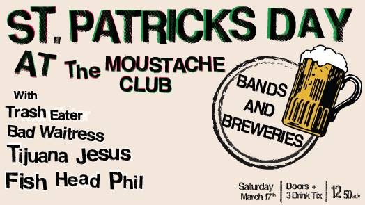 St. Pats Brew Fest at The Moustache Club