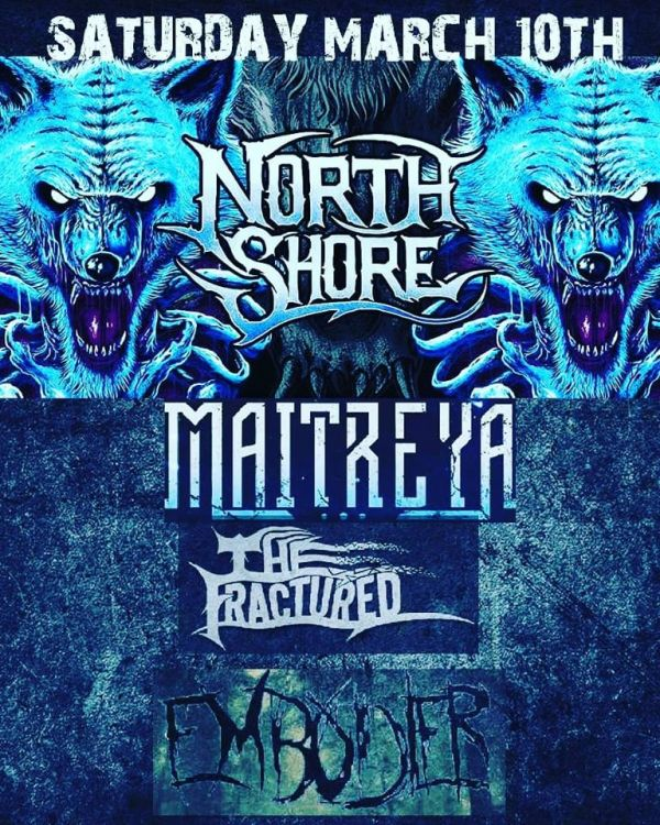 North Shore and Maitreya with The Fractured, Embodier