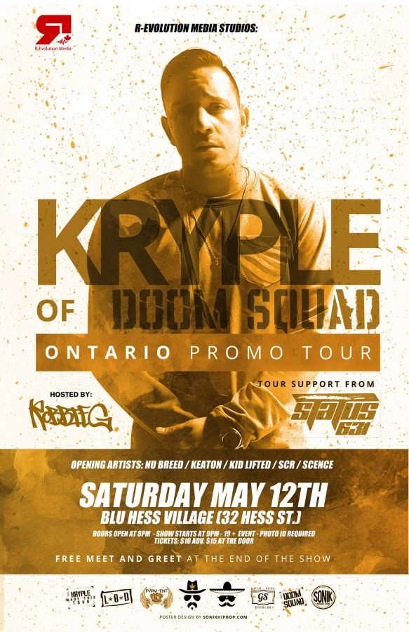 Kryple of Doom Squad live in Hamilton May 12th at Blu Hess Village