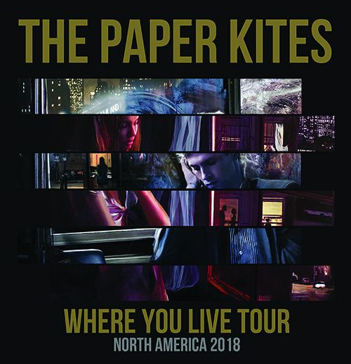 The Paper Kites - Where You Live Tour