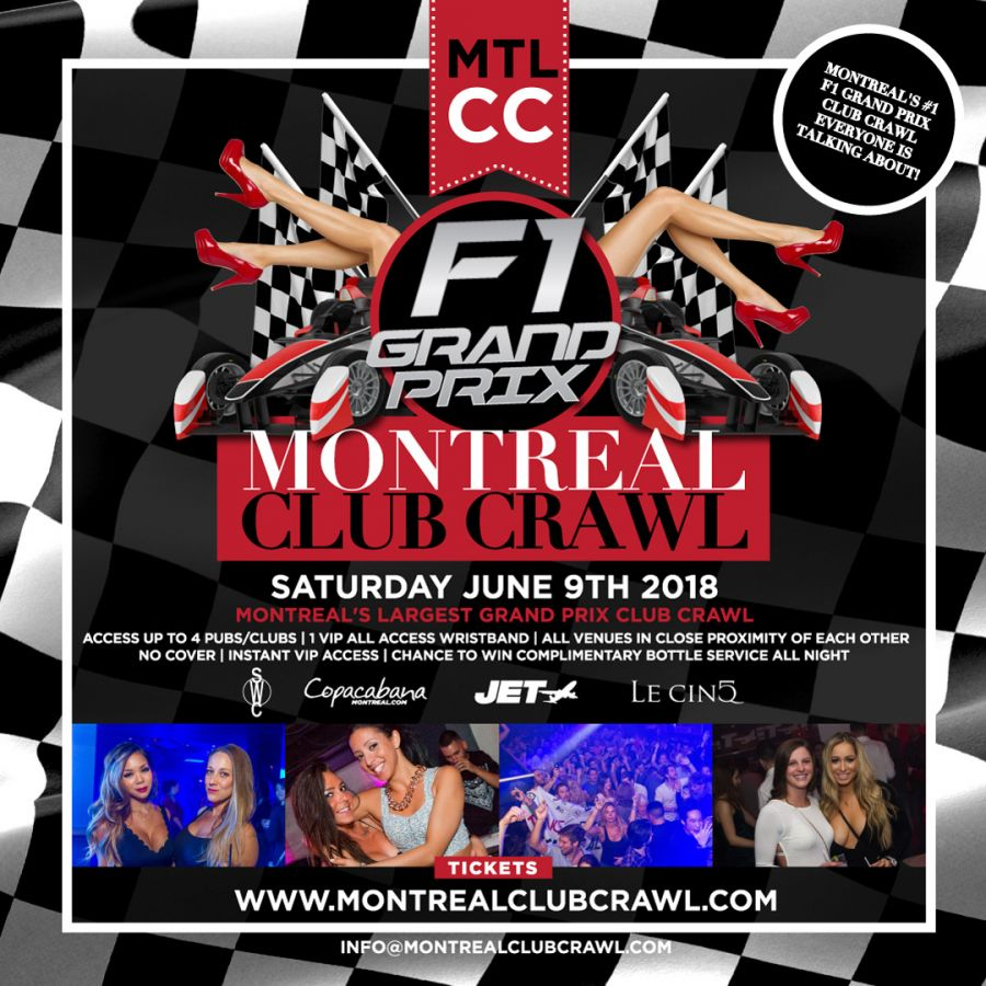 Montreal Grand Prix Weekend MTL Club Crawl