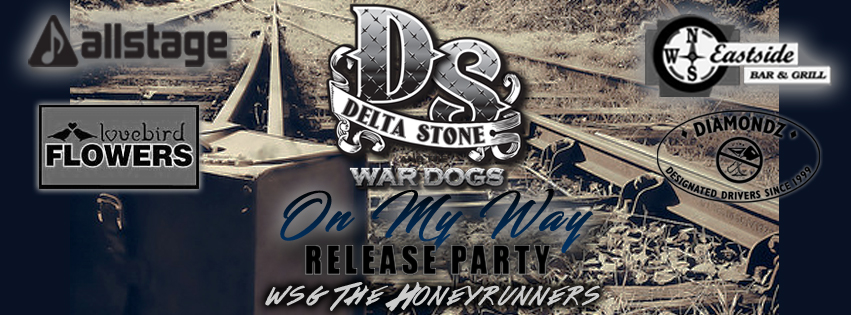 Allstage presents Delta Stone & The Wardogs 'On My Way' Release Party