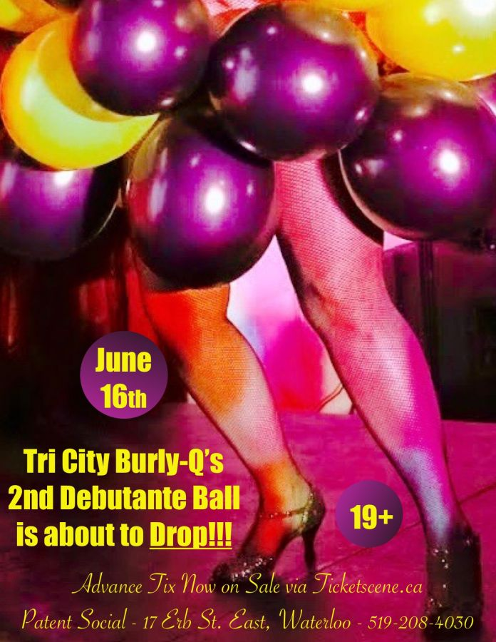 Tri City Burly-Q's 2nd Annual Debutante Ball! - ( Burlesque )
