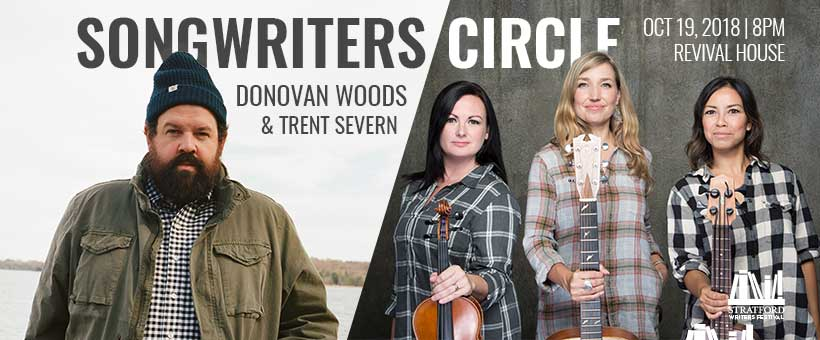 Songwriters Circle with Donovan Woods and Trent Severn