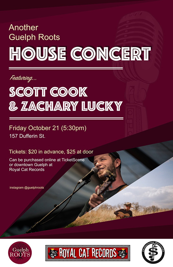 Scott Cook and Zachary Lucky, a Guelph Roots presents,