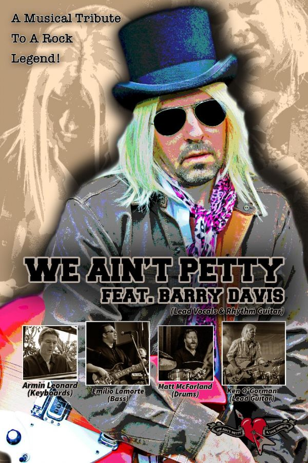 WE AIN'T PETTY - Tom Petty Tribute