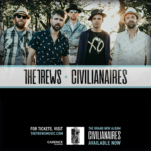 The Trews - Civilianaires Tour