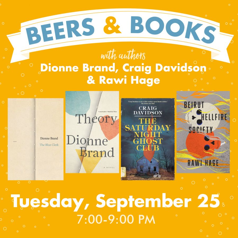 Beer & Books with Dionne Brand, Craig Davidson, and Rawi Hage
