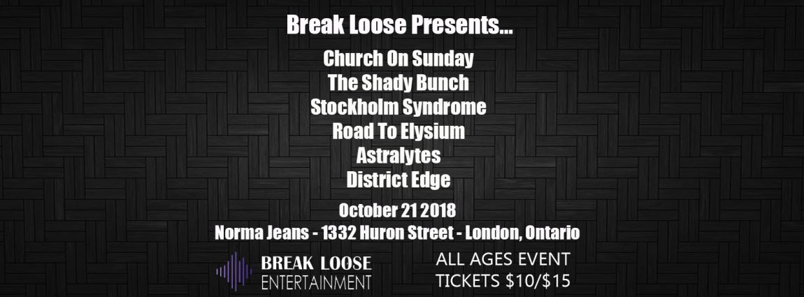 London Ontario Showcase: Church On Sunday, The Shady Bunch, Stockholm Syndrome, Road To Elysium, District Edge and Astralytes