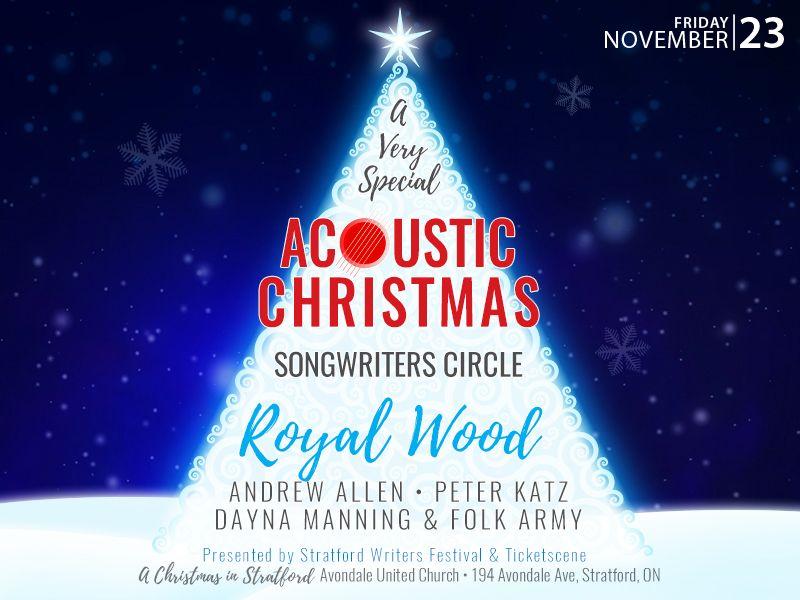 A Very Special Acoustic Christmas Songwriters Circle in Stratford ft. Royal Wood, Peter Katz, Andrew Allen, & Dayna Manning