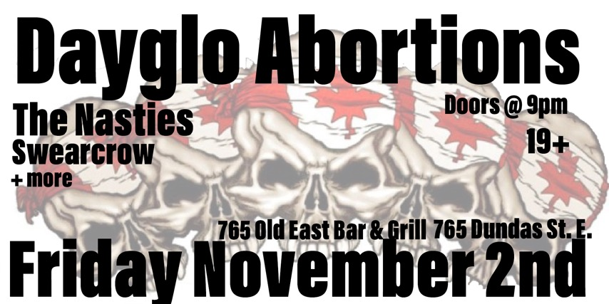 Dayglo Abortions w/The Nasties, Pantychrist & Swearcrow