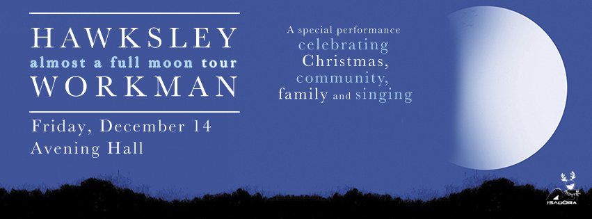 Hawksley Workman - Almost a Full Moon Tour