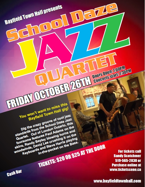 School Daze Jazz Quartet Livd at Bayfield Town hall
