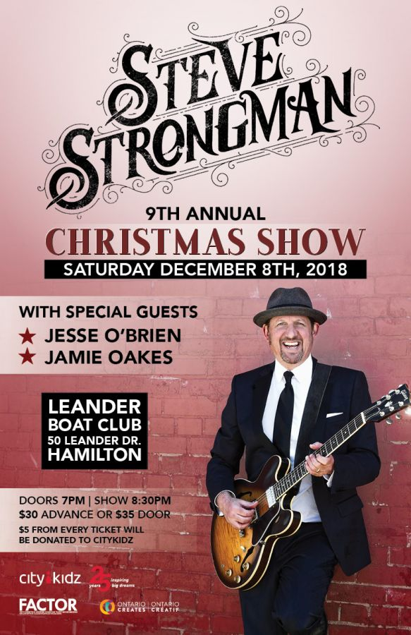 Steve Strongman 9th Annual Hamilton Christmas Show with Special Guests: Jesse O'Brien & Jamie Oakes !