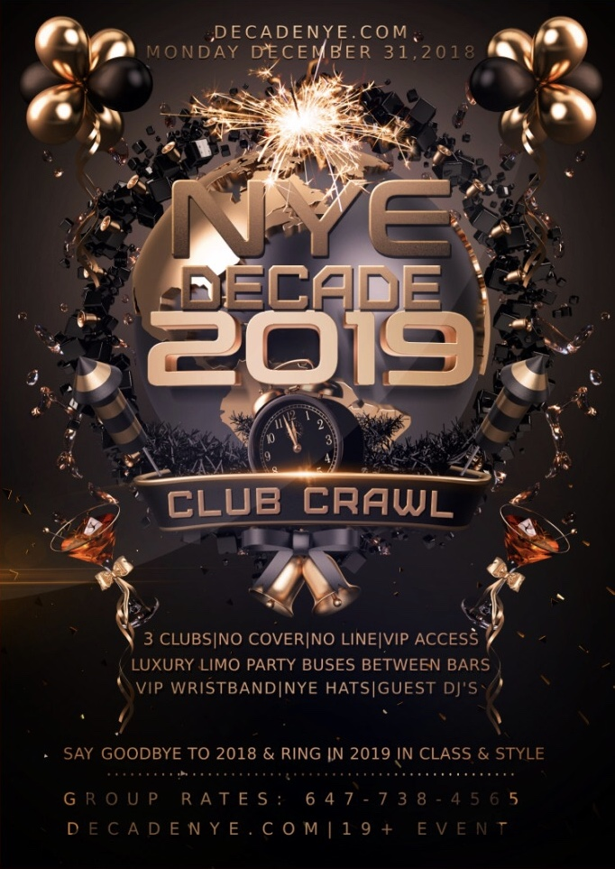 Decade Toronto New Years Eve Club/Pub Crawl 2018-2019 NYE Party Event