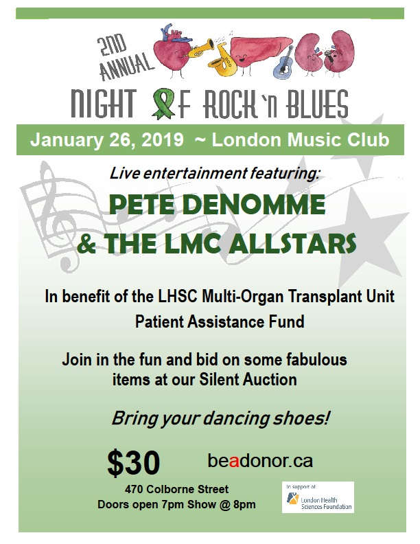 2nd Annual Night of Rock & Blues In benefit of the LHSC Multi-Organ Transplant Unit Patient Assistance Fund