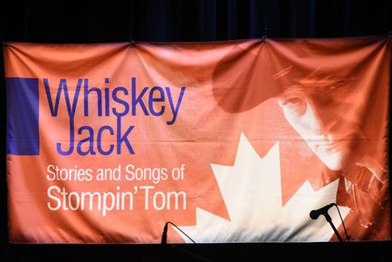 Whiskey Jack - Stories and Songs of Stompin' Tom