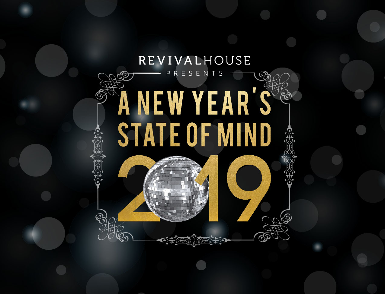 New Year's Eve State of Mind at Revival House