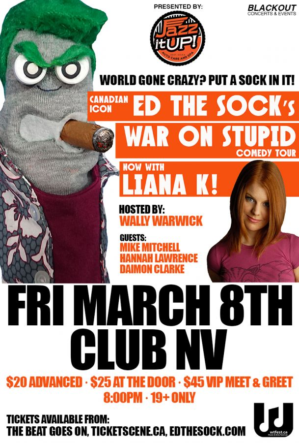 ED THE SOCK - Fri March 8 in Brantford