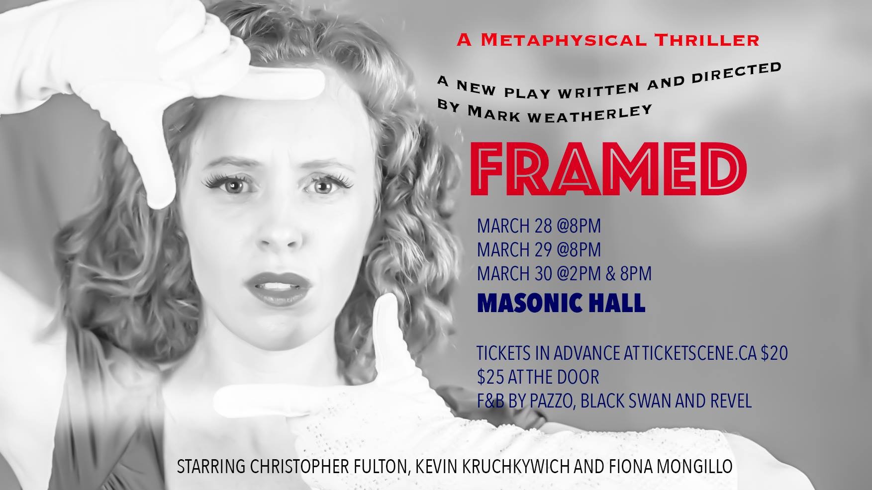 Framed: A Metaphysical Mystery Written and Directed by Mark Weatherley
