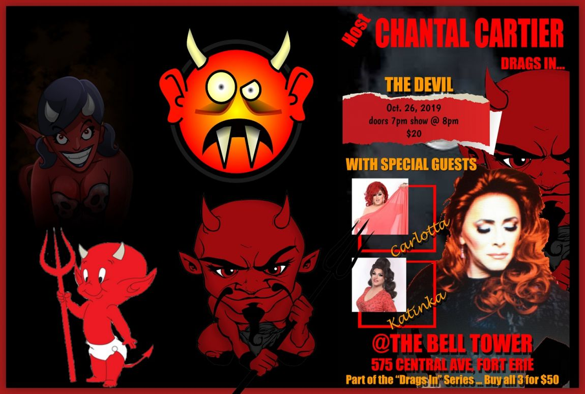 Chantal Cartier presents - Drag in the devils