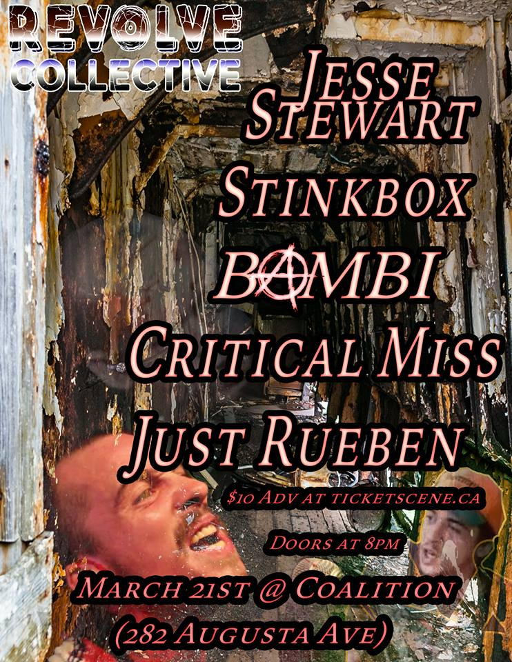 Jesse Stewart March 21st @ Coalition w/ Critical Miss, Just Rueben, Stinkbox, Bambi