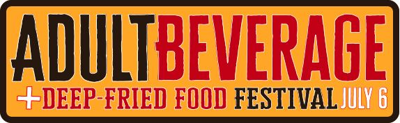 Adult Beverage and Deep Fried Food Festival