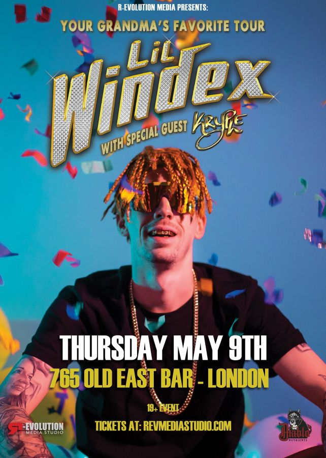 Lil Windex Live in London May 9th at 765 Old East Bar