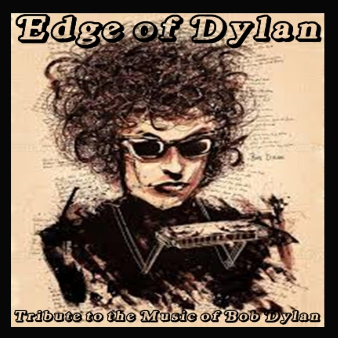 The Edge Of Dylan - A Tribute to Bob Dylan