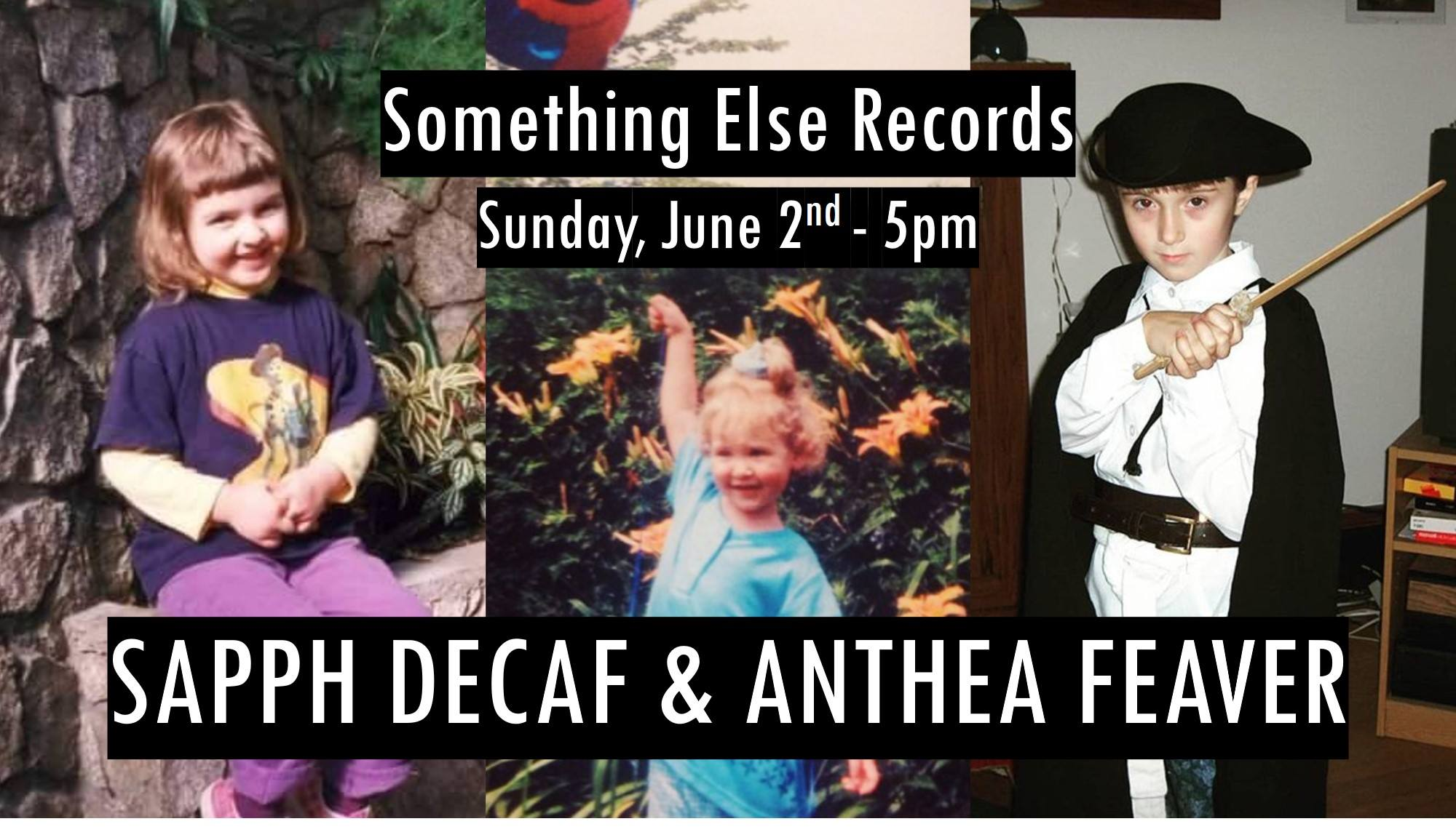 Sapph Decaf / Anthea Feaver at Something Else Records